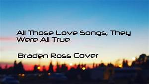 All Those Love Songs, They Were All True - Andrew Huang ...