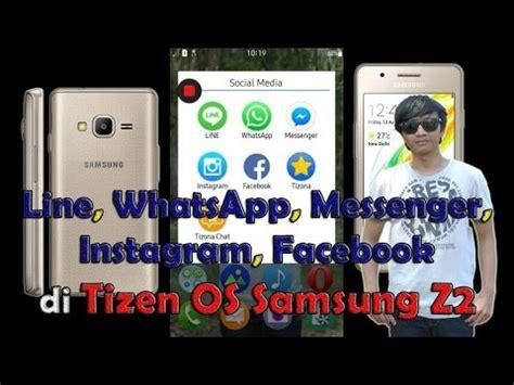 review line whatsapp messenger instagram di tizen os samsung z2 sosmed
