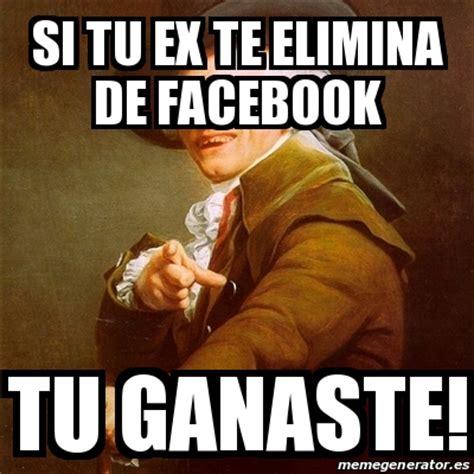 Memes De Ex - meme joseph ducreux si tu ex te elimina de facebook tu ganaste 22298421