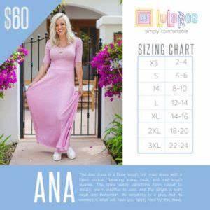 Lularoe Size Chart Here Is The Sizing Chart For The Lularoe Ana Dress