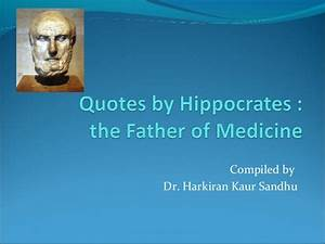 Best Quotes by ... Ancient Medicine Quotes