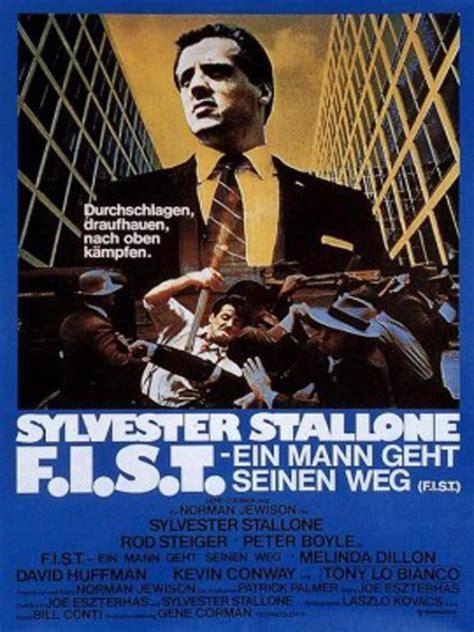F I S T Ein Mann Geht Seinen Weg 1978 Filmstarts De