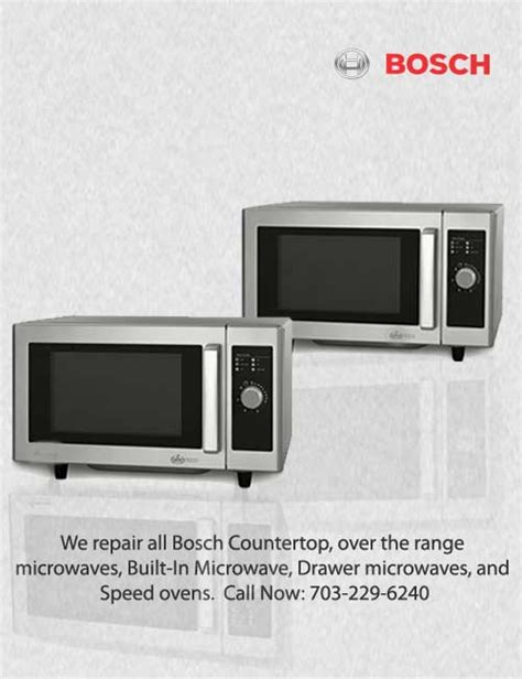 bosch countertop microwave bosch appliance repair techs in northern va maryland d c