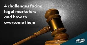 4 challenges facing legal marketers and how to overcome them