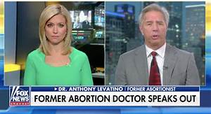 WATCH: Interview with former abortionist brings FOX host ...