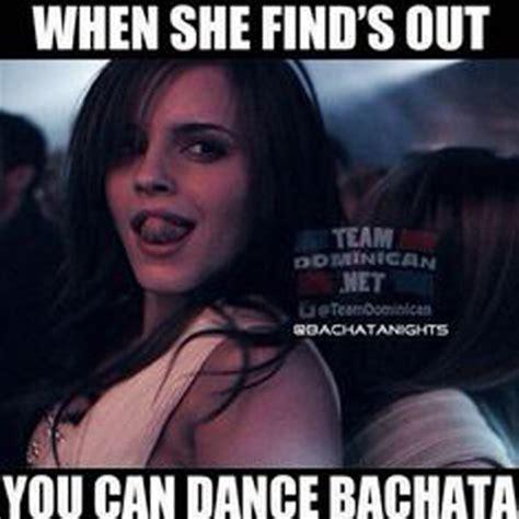memes  bachata lover  relate