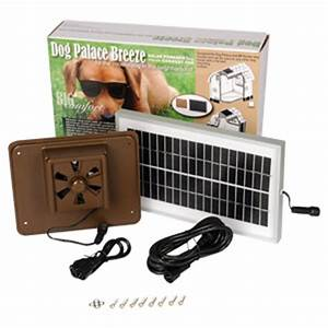 dog palace breeze solar powered exhaust fan lambert vet With solar powered air conditioner for dog house