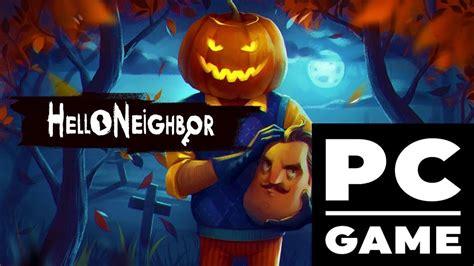 how to hello neighbor edition free