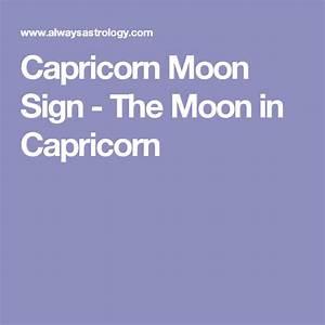 Alwaysastrology Birth Chart Capricorn Moon Sign The Moon In Capricorn Capricorn