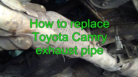 How Replace Toyota Camry Exhaust Pipe Years