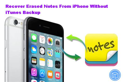 how to backup iphone notes recover erased notes from iphone 5 without itunes backup