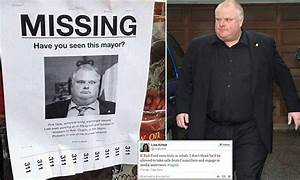 Toronto search for Mayor Rob Ford after it is claimed he ...