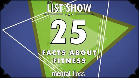 25 Facts about Fitness - mental_floss List Show Ep. 501 ...