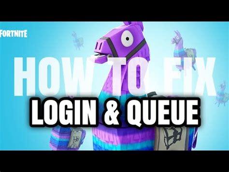 fix fortnite login failed  skip queue time