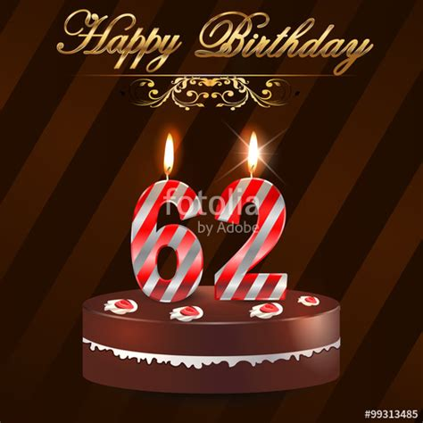 happy 62nd birthday happy 62nd quot 62 year happy birthday card with cake and candles 62nd birthday vector eps10 quot stock photo
