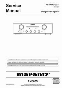 Marantz Pm8003 Amplifier Service Manual And Repair Gui