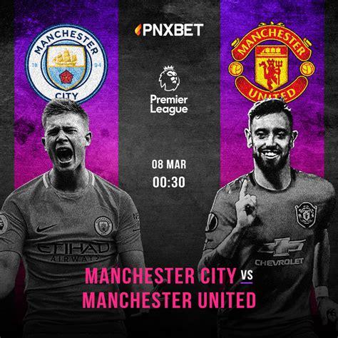 Premier League: Manchester City vs Manchester United - Pnxbet