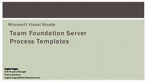 tfs 2013 process template overview With team foundation server process templates