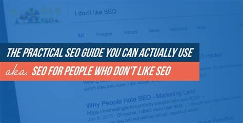 Seo Guide by The Practical Seo Guide You Can Actually Use W Easy To