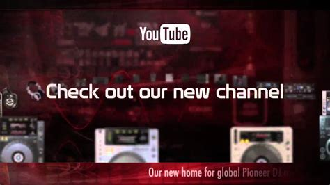 Check Out The New Pioneer Youtube Channel Youtube