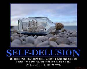 Quotes About Self Delusion QuotesGram