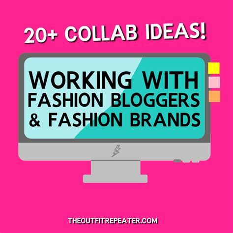20+ Ways To Collab With Fashion Bloggers And Brands The