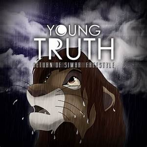 """Life Of A Rapper: Young Truth - """"Return of Simba"""" (Freestyle)"""