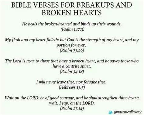 bible verses  breakups  broken hearts break