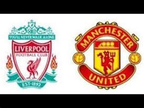 Live Stream Liverpool vs Manchester United Live Stream HD ...