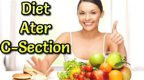 Foods To Avoid After Ac Section foods you can eat after c section diet plan for cesarean