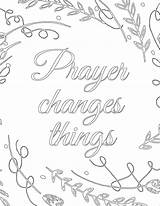 Prayer Things Changes Coloring Pages Printable Pantry Template Sketch Promise Sunday Templates sketch template