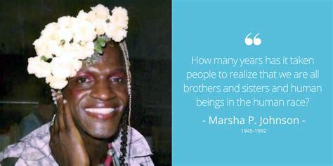 Who Is Marsha P Johnson? By Katie - The Shona Project
