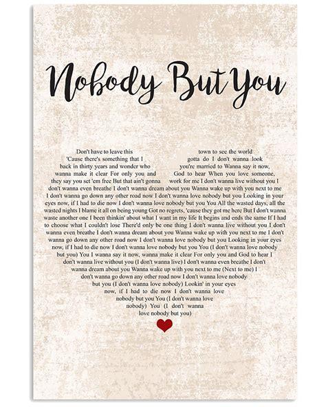 Nobody lyrics from bandstand musical. Nobody But You Lyrics By Blake Shelton Vertical Poster ...