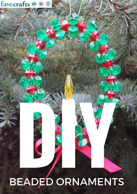 diy beaded ornaments favecraftscom
