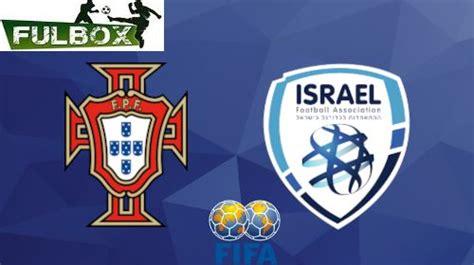 Portugal vs Israel EN VIVO Hora, Canal, Dónde ver Amistoso ...
