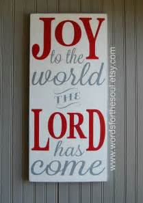Joy to the Lord Has Come the World Sign