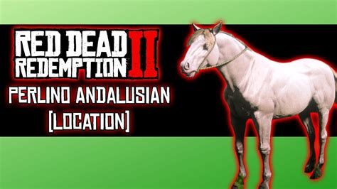 andalusian perlino location redemption dead horse