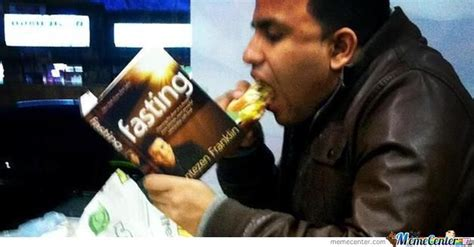 Fasting Meme - irony fasting and eating by jaredwilson13 meme center