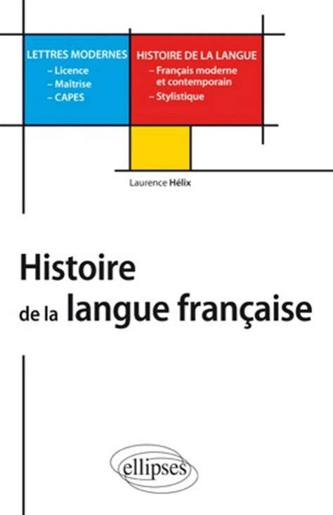 epreuves capes lettres modernes histoire de la langue fran 231 aise l m capes lettres