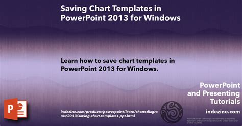 how to save a powerpoint template saving chart templates in powerpoint 2013 for windows