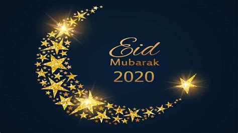 How to Say Eid Mubarak 2020 in Advance With Wishes Images ...