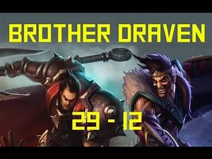 Brother Draven! 3v3: 29 - 12 Darius, Draven, Tryndamere ...