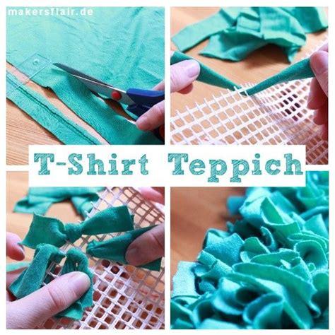 Selber Nähen Tipps by Upcycling Wuschel Teppich Aus Alten T Shirts Kn 252 Pfen