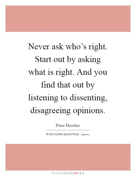 never ask who s right start out by asking what is right