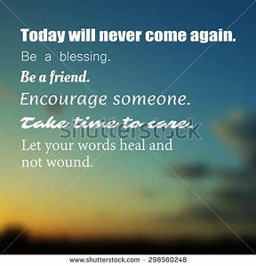 Inspirational Q... Encourage Someone Quotes