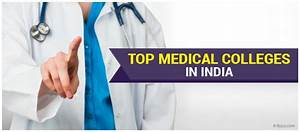 Medical Colleges in India- Top Medical Colleges in India ...