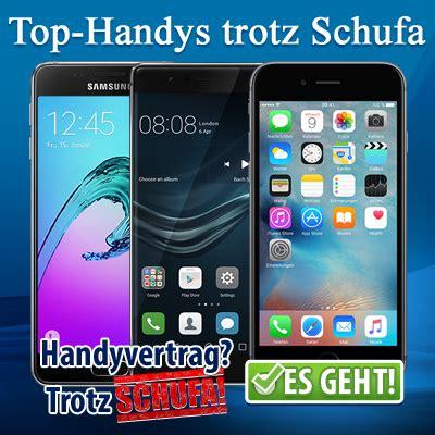 Handyvertrag Trotz Schufa 🥇 Handy Ohne Bonität