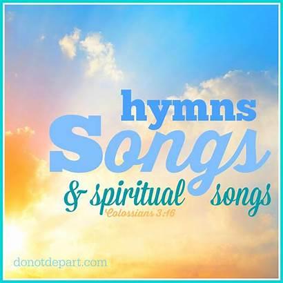 Songs Hymns Spiritual Bible Study Depart Recap