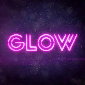 GLOW Season One... Glow