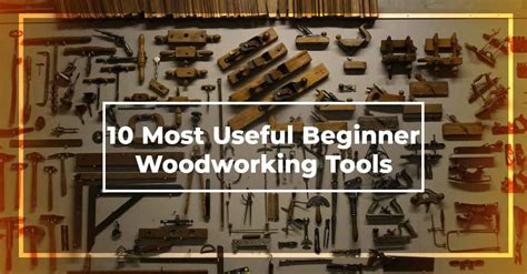 beginner woodworking tools